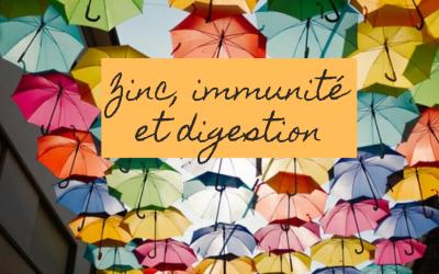 Zinc, immunité et digestion